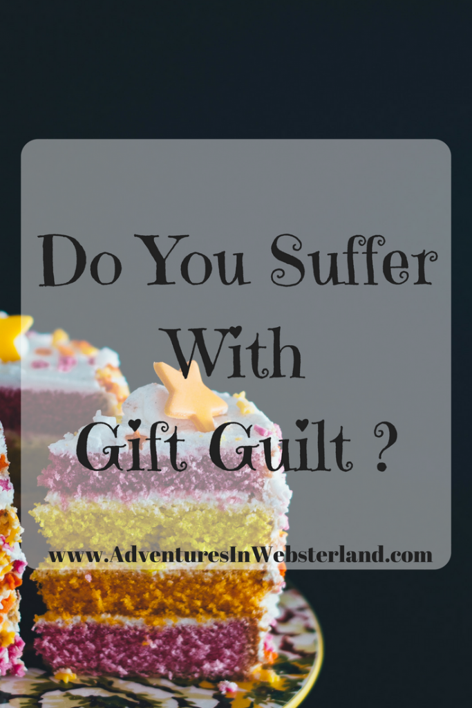 Do You Suffer With Gift Guilt ?