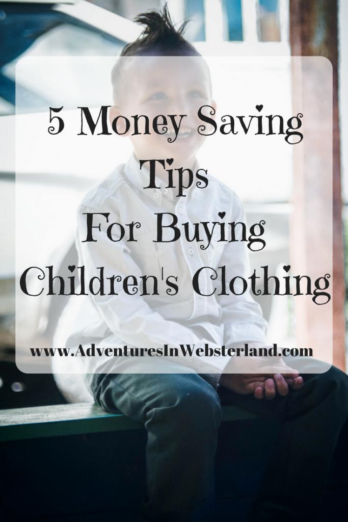 5 Money Saving Tips For Buying Children's Clothing