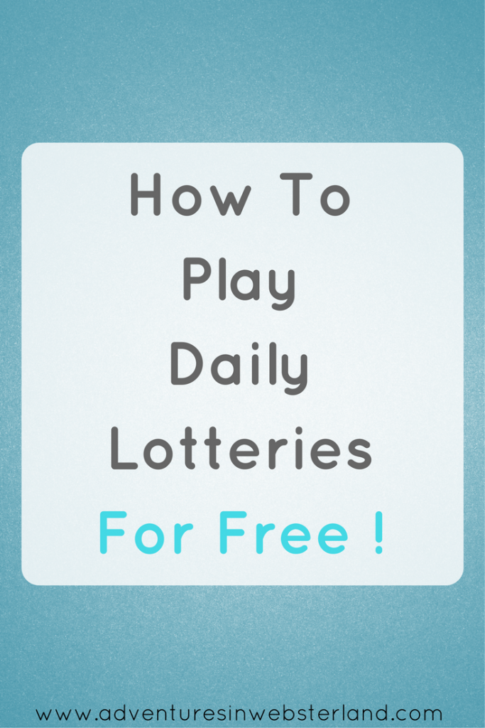 How To Play Daily Lotteries For Free