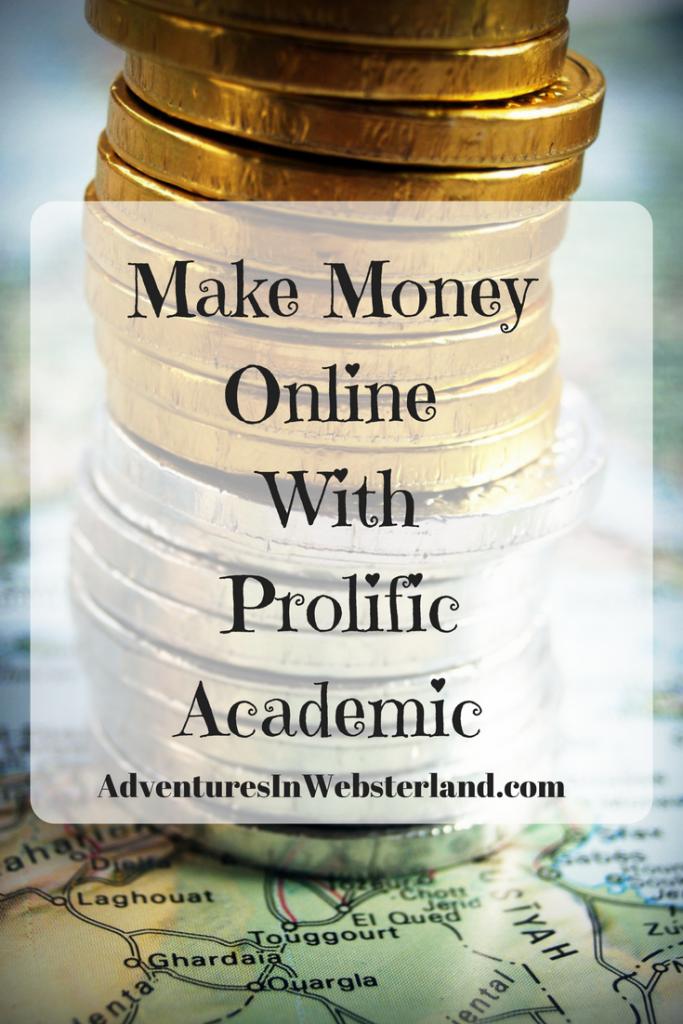 Make Money Online With Prolific Academic