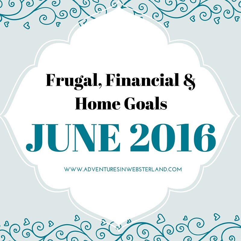 Frugal, Financial & Home Goals
