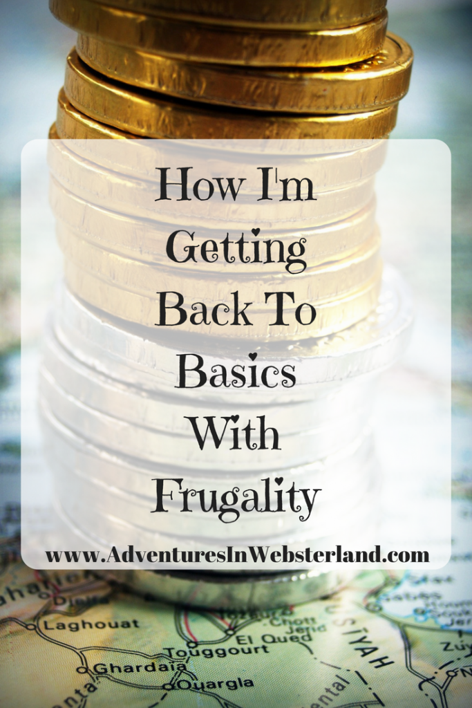 How I'm Getting Back To Basics With Frugality