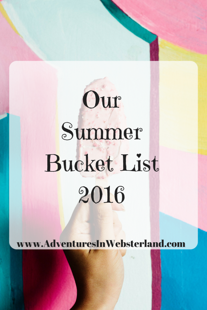 Our Summer Bucket List For 2016