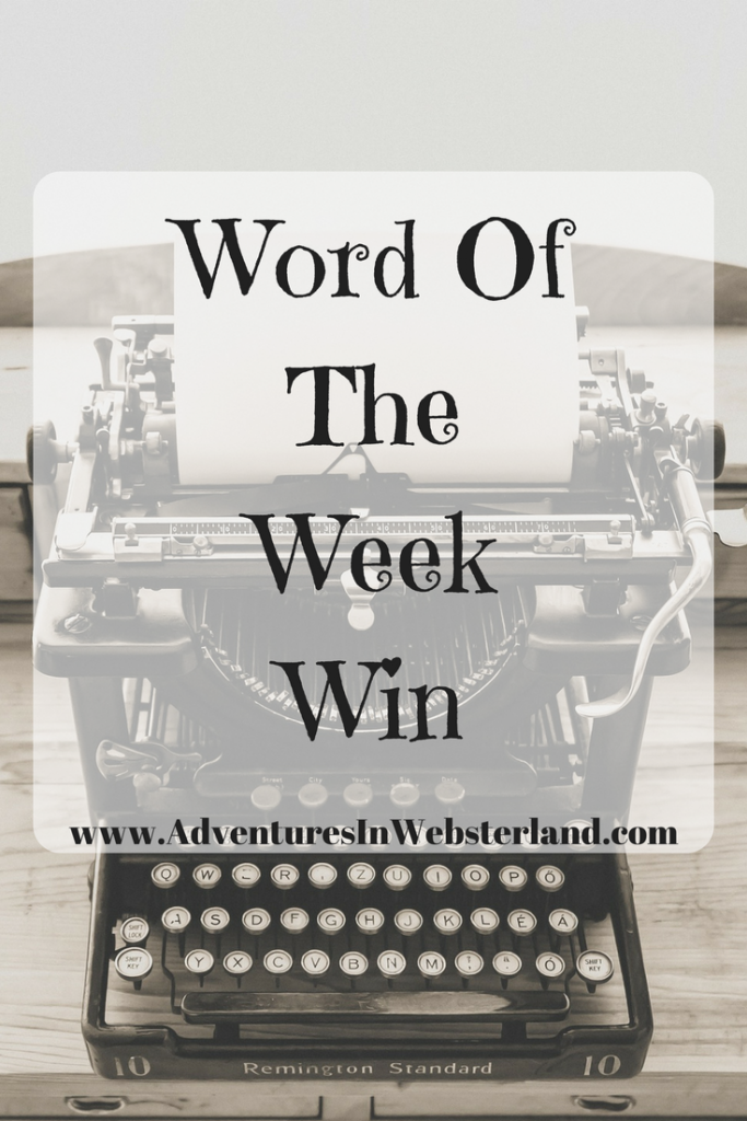 Word of the Week – Win