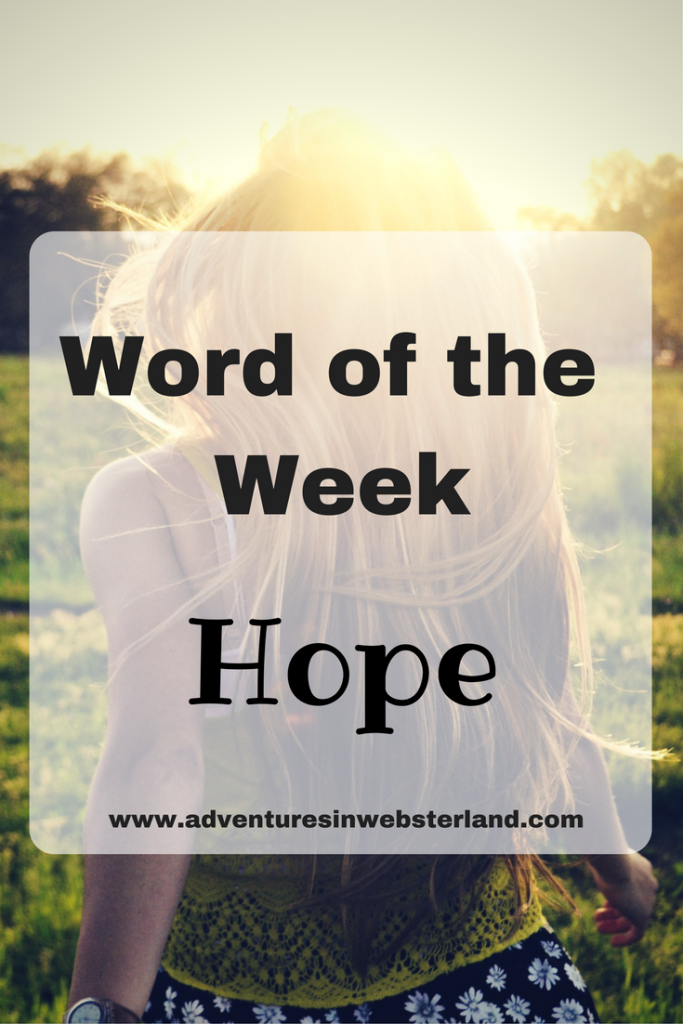 Word of the Week – Hope
