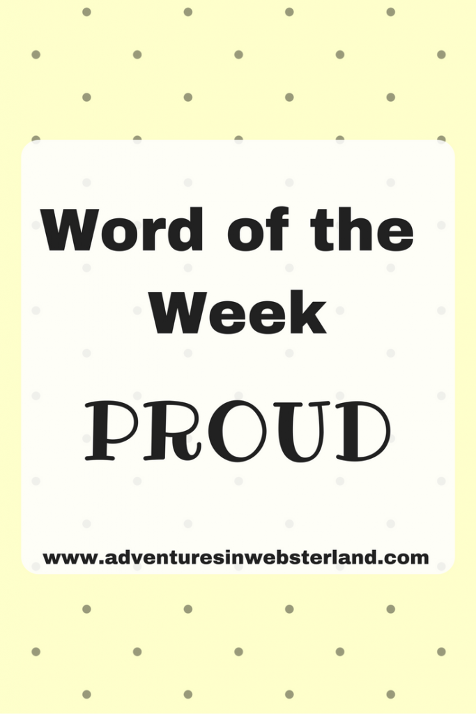 Word of the Week – Proud
