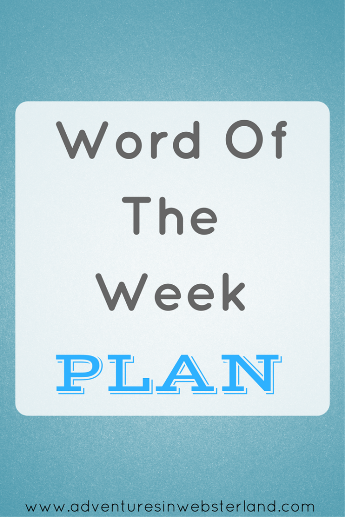 Word of the Week – Plan