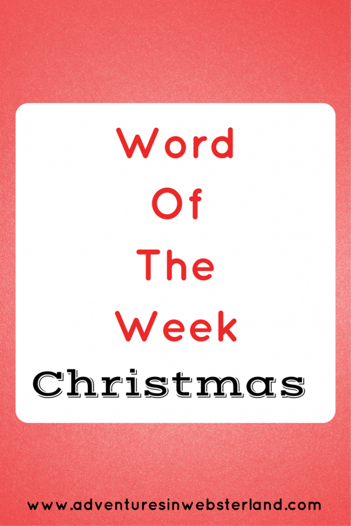 Word of the Week – Christmas