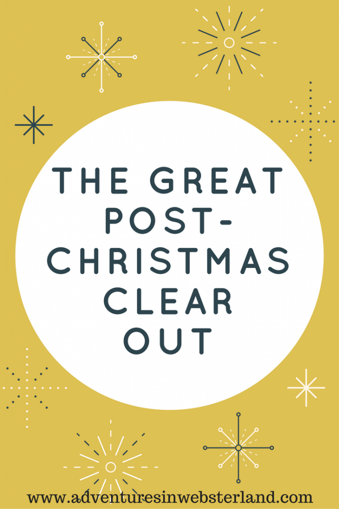 The Great Post-Christmas Clear Out