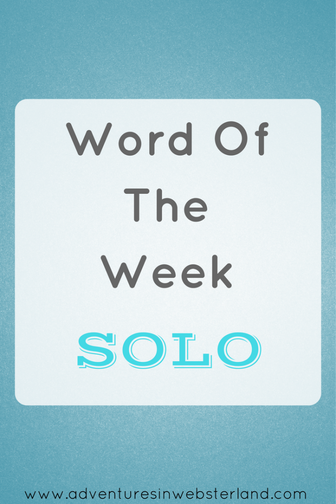 Word of the Week – Solo