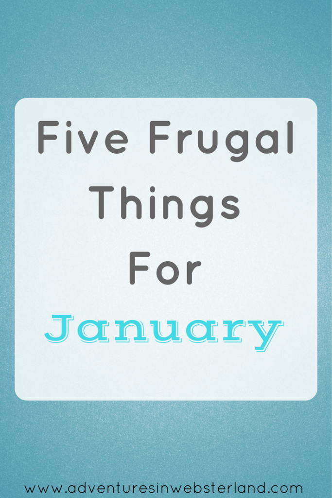 Five Frugal Things For January