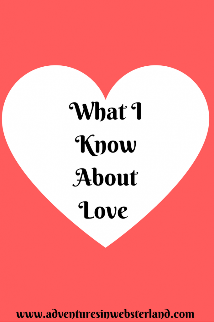 What I know About Love