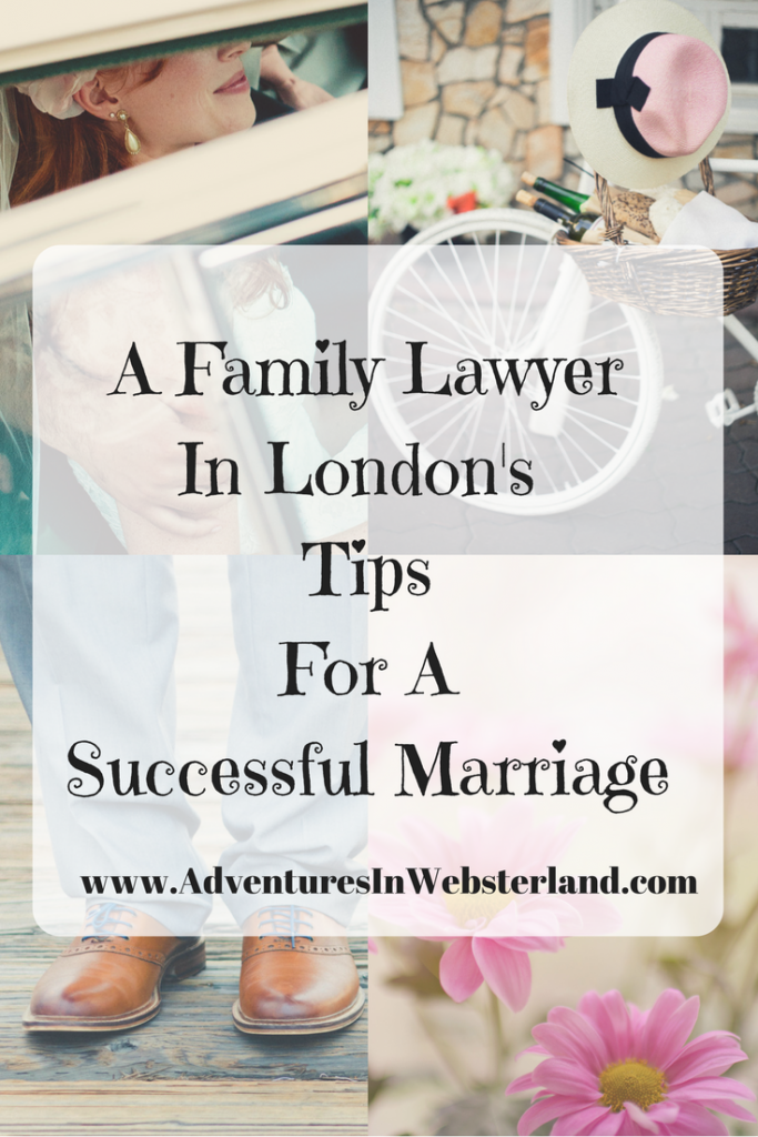 A Family Lawyer in London's Tips for a Successful Marriage