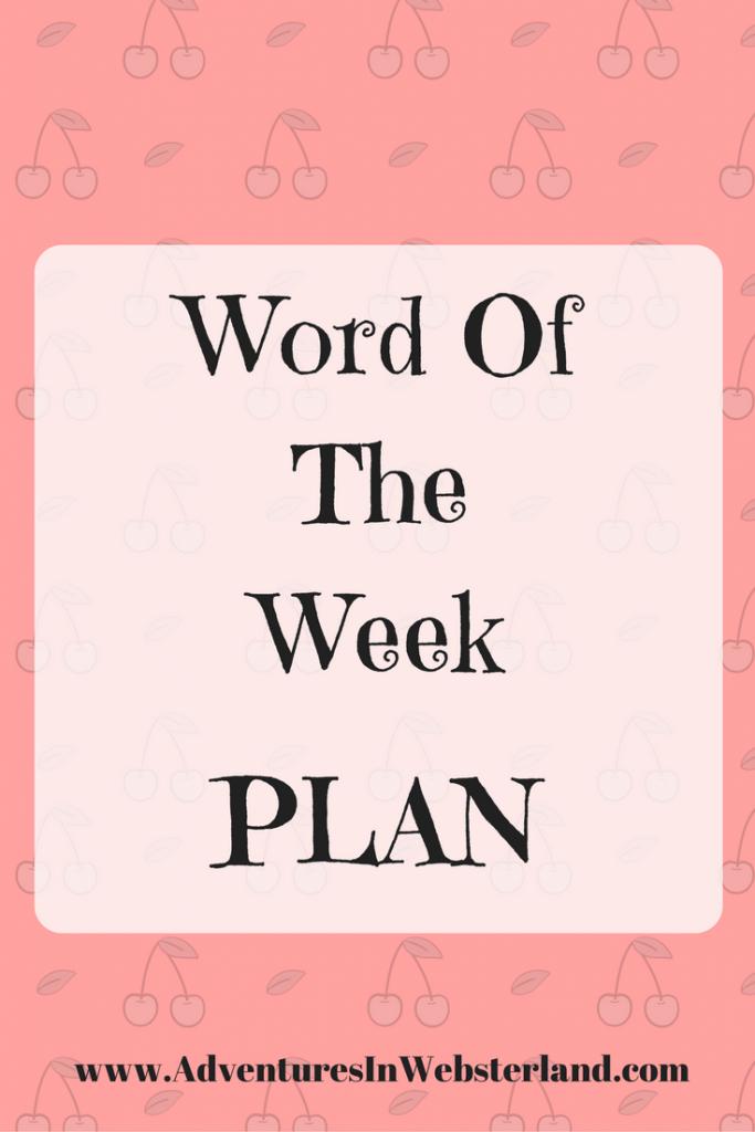 Word of the Week-Plan
