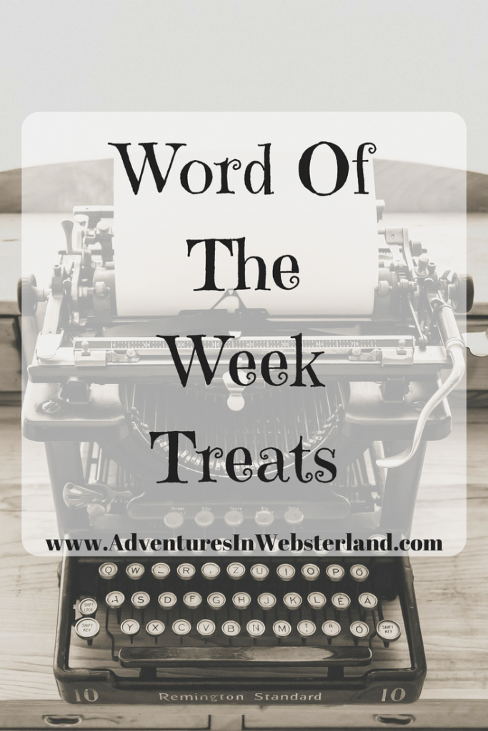 Word Of The Week – Treats