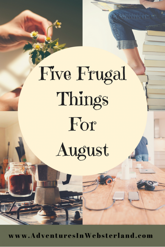 Five Frugal Things For August