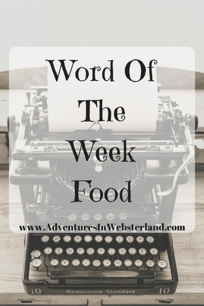 Word of the Week – Food