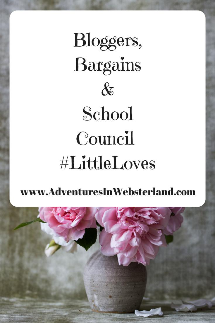 Bloggers, Bargains & School Council #LittleLoves