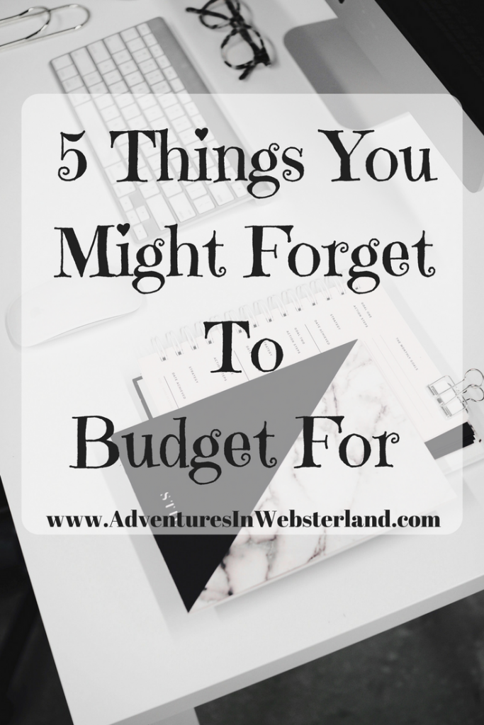 5 Things You Might Forget To Budget For