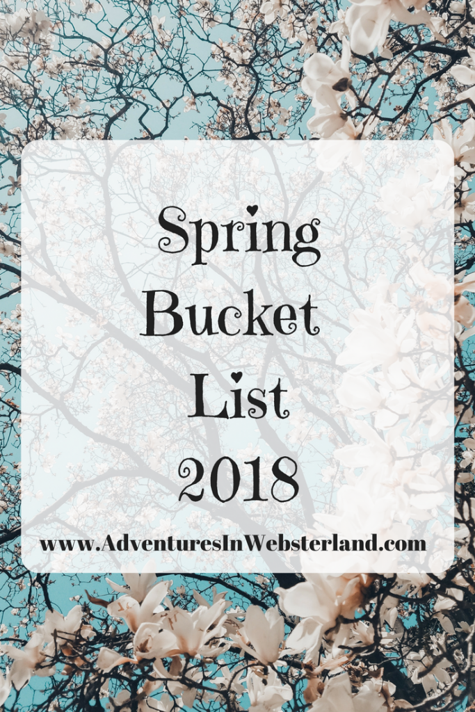 Our Spring Bucket List {2018}