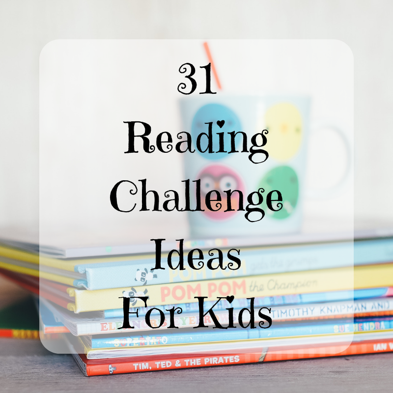 31 Reading Challenge Ideas For Kids